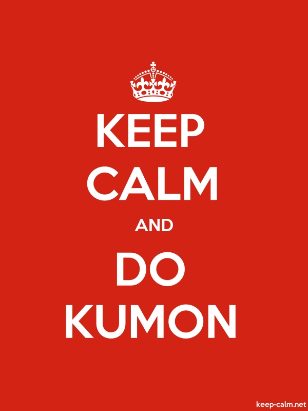 KEEP CALM AND DO KUMON - white/red - Default (600x800)