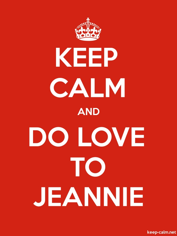 KEEP CALM AND DO LOVE TO JEANNIE - white/red - Default (600x800)