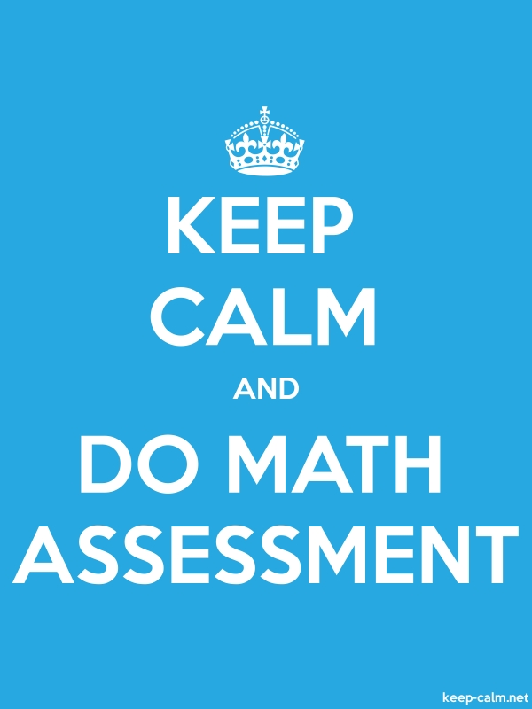 KEEP CALM AND DO MATH ASSESSMENT - white/blue - Default (600x800)