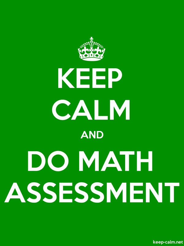 KEEP CALM AND DO MATH ASSESSMENT - white/green - Default (600x800)