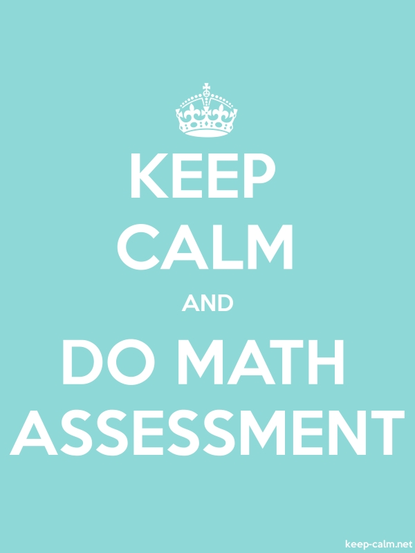 KEEP CALM AND DO MATH ASSESSMENT - white/lightblue - Default (600x800)