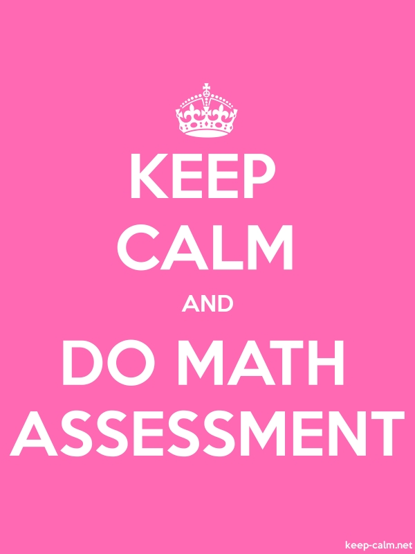 KEEP CALM AND DO MATH ASSESSMENT - white/pink - Default (600x800)