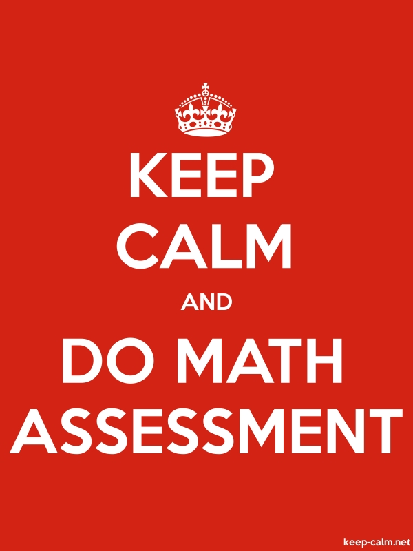 KEEP CALM AND DO MATH ASSESSMENT - white/red - Default (600x800)