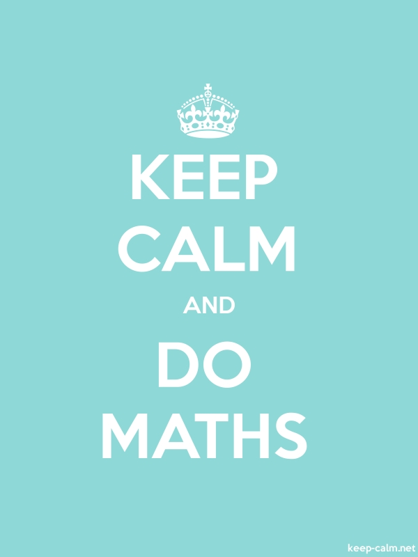 KEEP CALM AND DO MATHS - white/lightblue - Default (600x800)