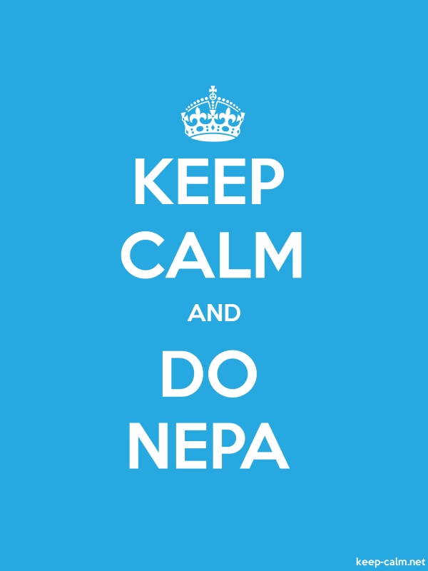 KEEP CALM AND DO NEPA - white/blue - Default (600x800)