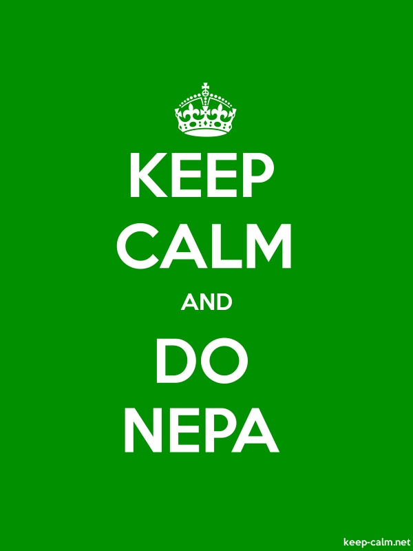 KEEP CALM AND DO NEPA - white/green - Default (600x800)
