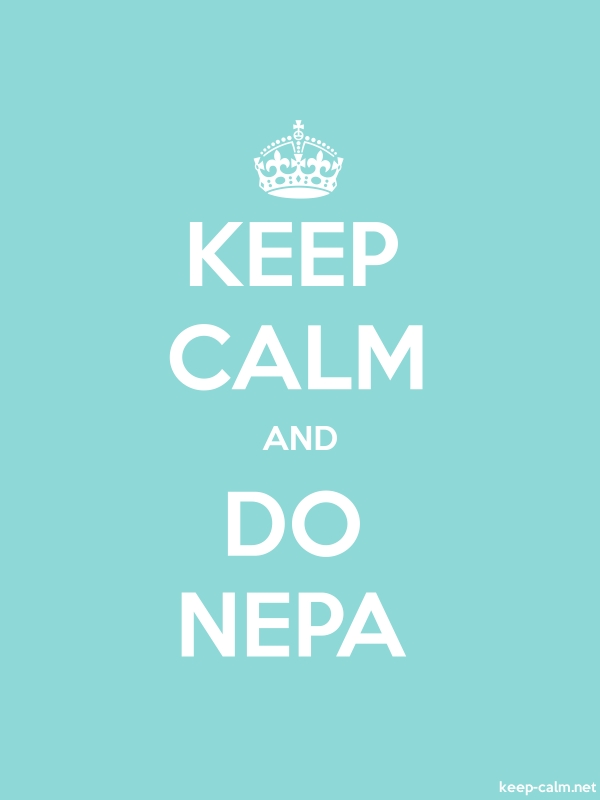 KEEP CALM AND DO NEPA - white/lightblue - Default (600x800)