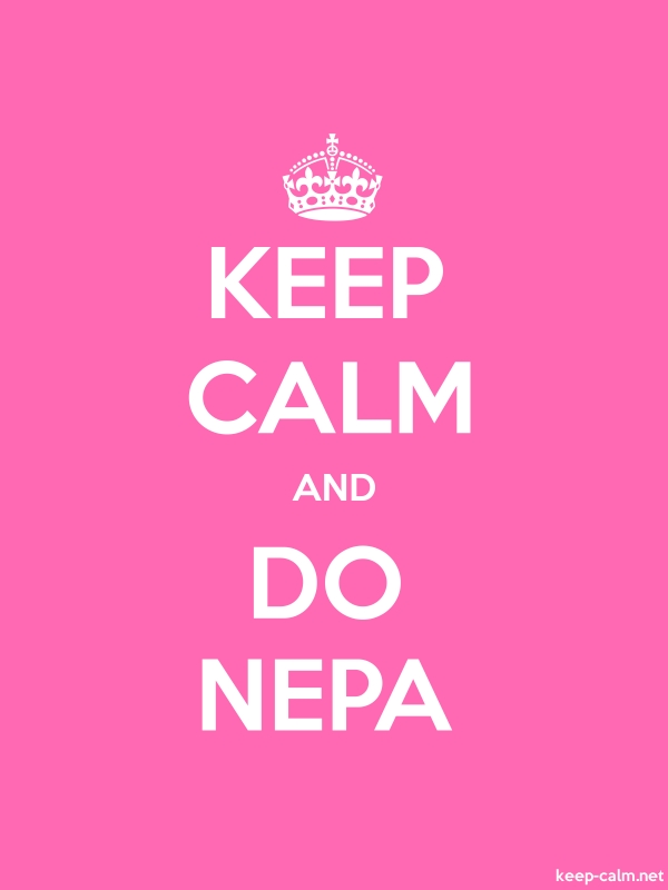 KEEP CALM AND DO NEPA - white/pink - Default (600x800)