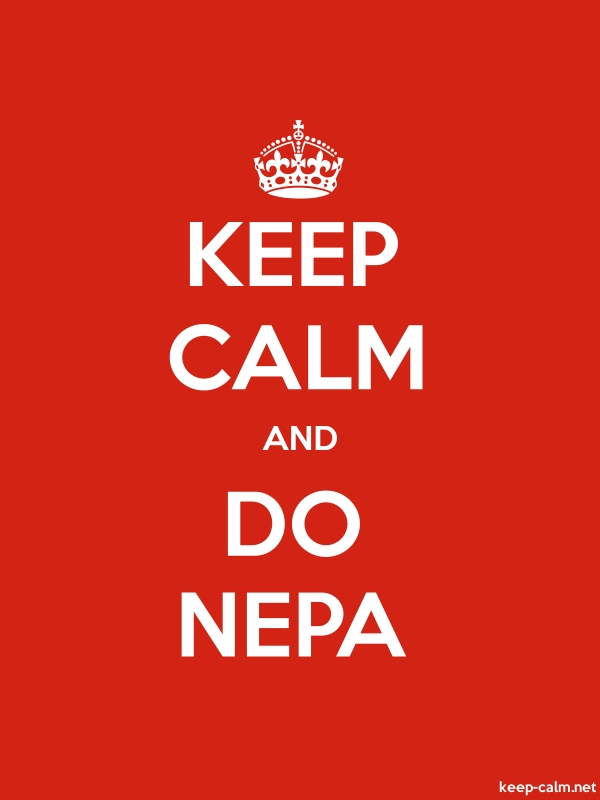 KEEP CALM AND DO NEPA - white/red - Default (600x800)