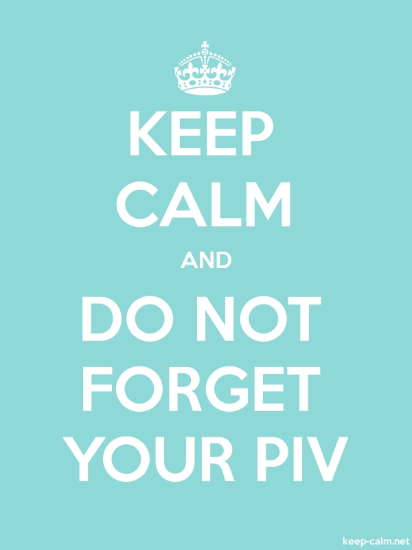 KEEP CALM AND DO NOT FORGET YOUR PIV - white/lightblue - Default (600x800)
