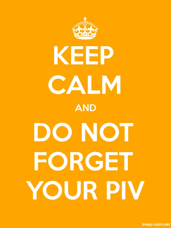 KEEP CALM AND DO NOT FORGET YOUR PIV - white/orange - Default (600x800)