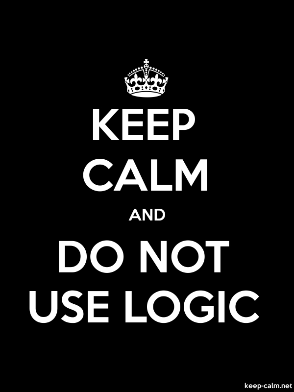 KEEP CALM AND DO NOT USE LOGIC - white/black - Default (600x800)