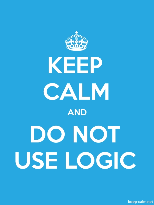 KEEP CALM AND DO NOT USE LOGIC - white/blue - Default (600x800)