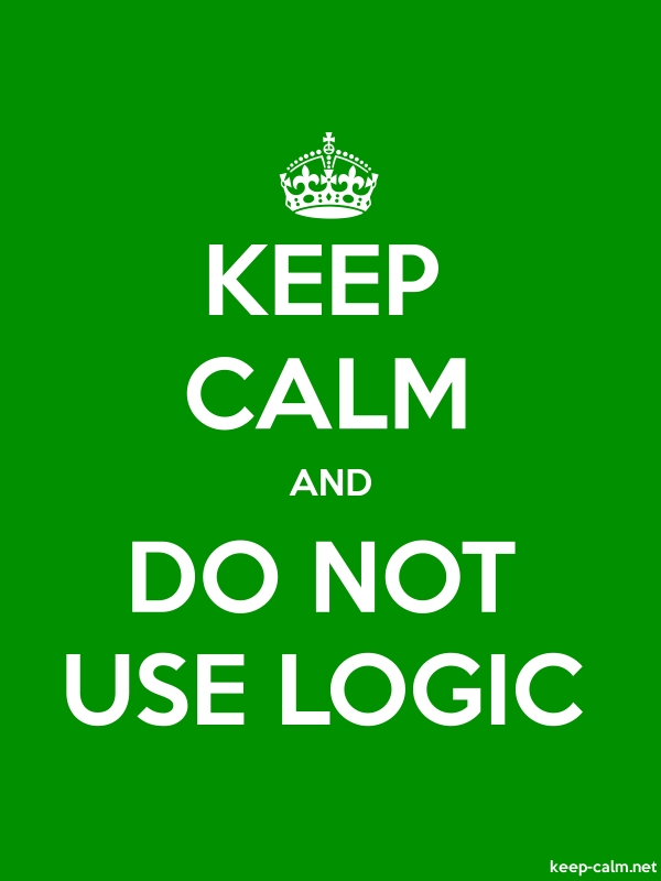 KEEP CALM AND DO NOT USE LOGIC - white/green - Default (600x800)