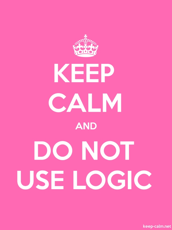 KEEP CALM AND DO NOT USE LOGIC - white/pink - Default (600x800)