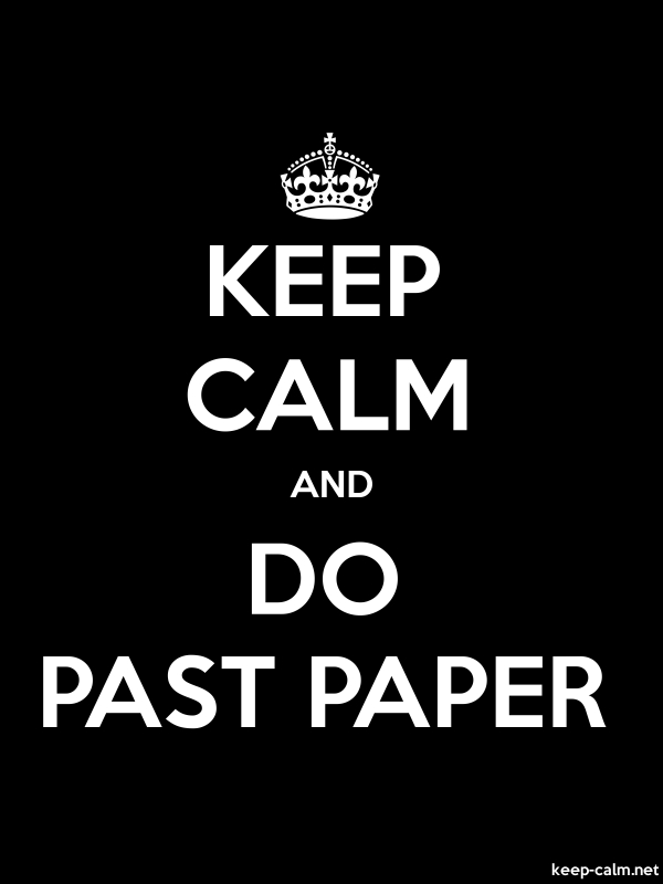 KEEP CALM AND DO PAST PAPER - white/black - Default (600x800)