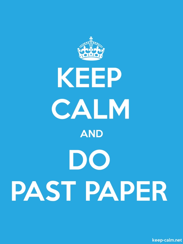 KEEP CALM AND DO PAST PAPER - white/blue - Default (600x800)