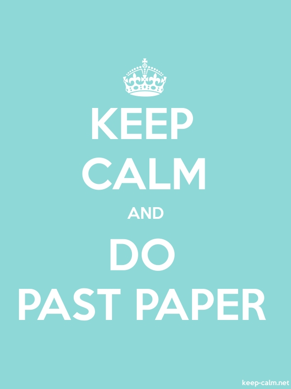 KEEP CALM AND DO PAST PAPER - white/lightblue - Default (600x800)