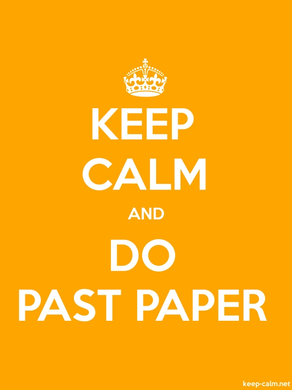 KEEP CALM AND DO PAST PAPER - white/orange - Default (600x800)
