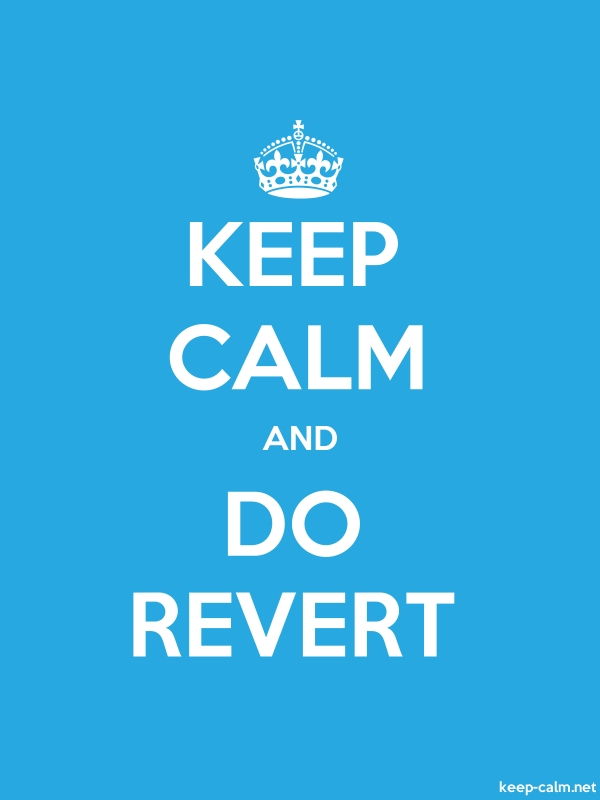 KEEP CALM AND DO REVERT - white/blue - Default (600x800)