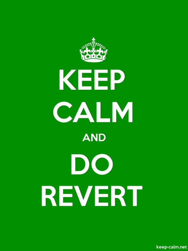 KEEP CALM AND DO REVERT - white/green - Default (600x800)