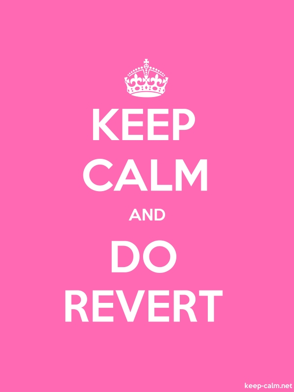 KEEP CALM AND DO REVERT - white/pink - Default (600x800)