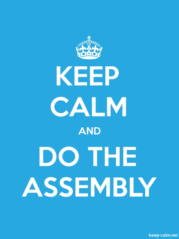 KEEP CALM AND DO THE ASSEMBLY - white/blue - Default (600x800)