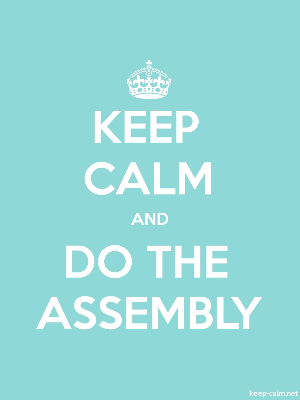 KEEP CALM AND DO THE ASSEMBLY - white/lightblue - Default (600x800)