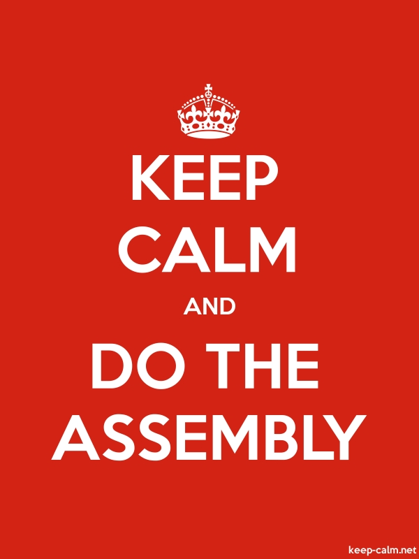KEEP CALM AND DO THE ASSEMBLY - white/red - Default (600x800)