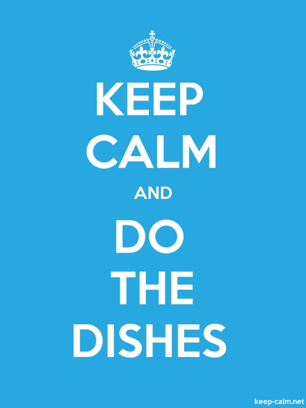 KEEP CALM AND DO THE DISHES - white/blue - Default (600x800)