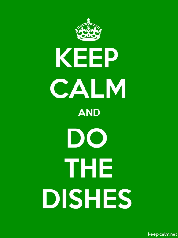 KEEP CALM AND DO THE DISHES - white/green - Default (600x800)