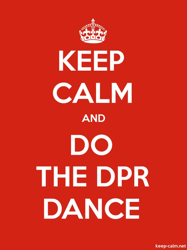 KEEP CALM AND DO THE DPR DANCE - white/red - Default (600x800)