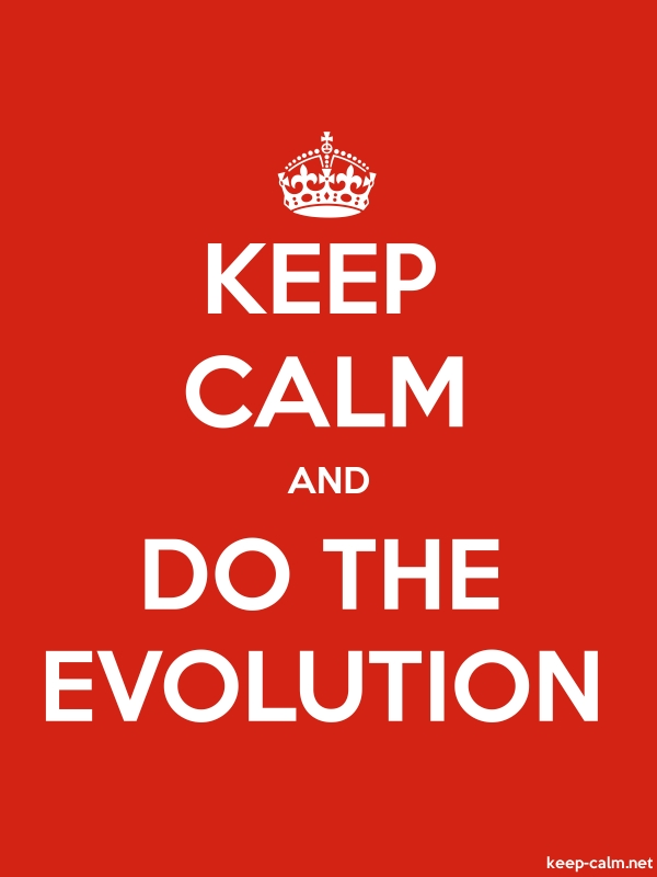 KEEP CALM AND DO THE EVOLUTION - white/red - Default (600x800)