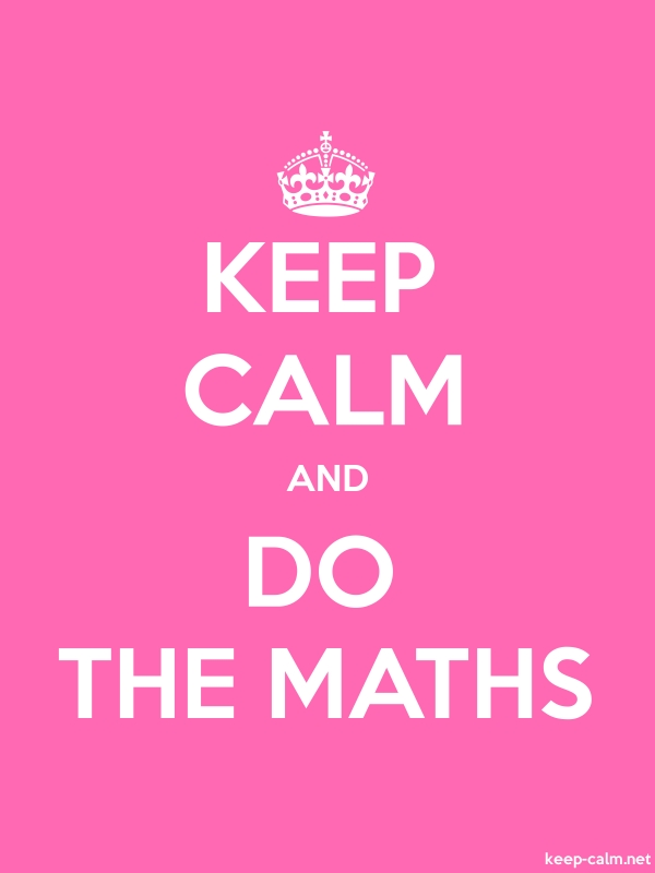 KEEP CALM AND DO THE MATHS - white/pink - Default (600x800)