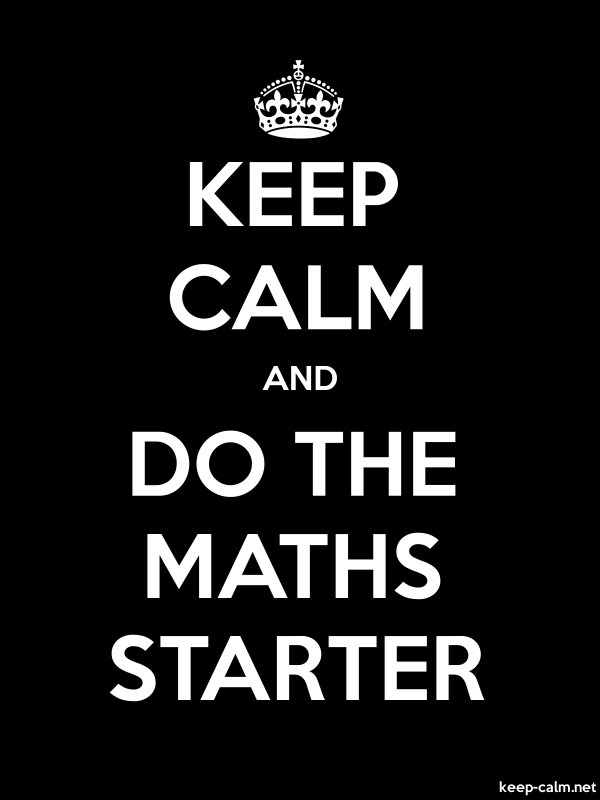 KEEP CALM AND DO THE MATHS STARTER - white/black - Default (600x800)