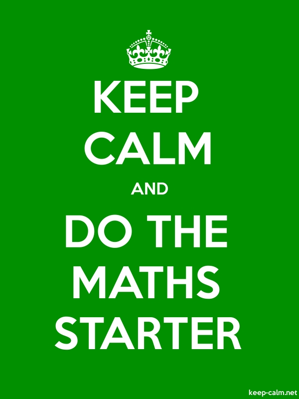 KEEP CALM AND DO THE MATHS STARTER - white/green - Default (600x800)