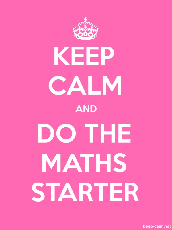 KEEP CALM AND DO THE MATHS STARTER - white/pink - Default (600x800)