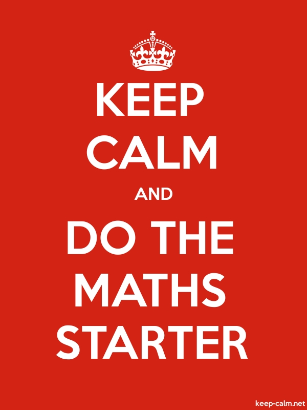 KEEP CALM AND DO THE MATHS STARTER - white/red - Default (600x800)
