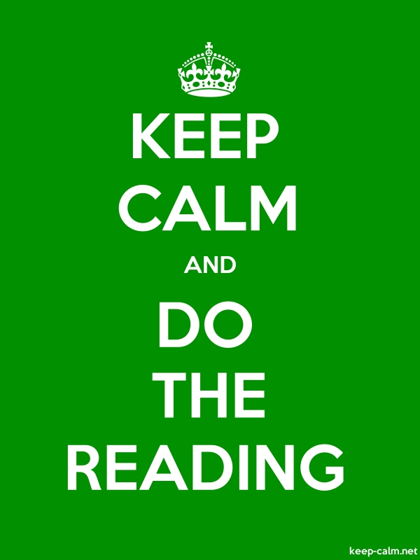KEEP CALM AND DO THE READING - white/green - Default (600x800)