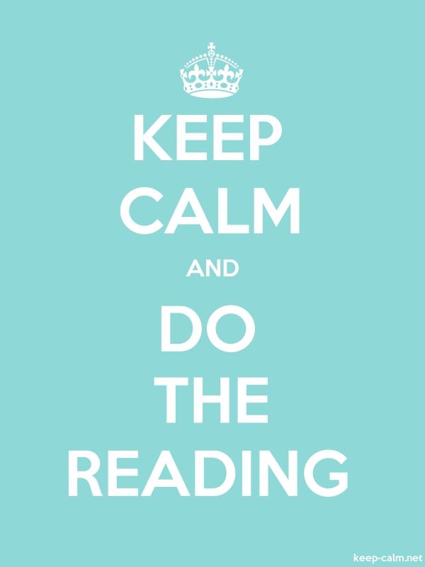 KEEP CALM AND DO THE READING - white/lightblue - Default (600x800)