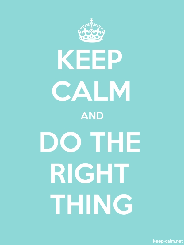 KEEP CALM AND DO THE RIGHT THING - white/lightblue - Default (600x800)