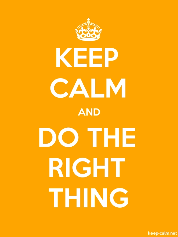 KEEP CALM AND DO THE RIGHT THING - white/orange - Default (600x800)