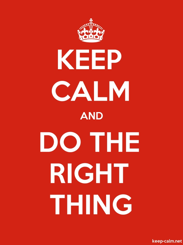 KEEP CALM AND DO THE RIGHT THING - white/red - Default (600x800)