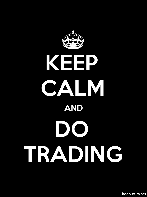 KEEP CALM AND DO TRADING - white/black - Default (600x800)