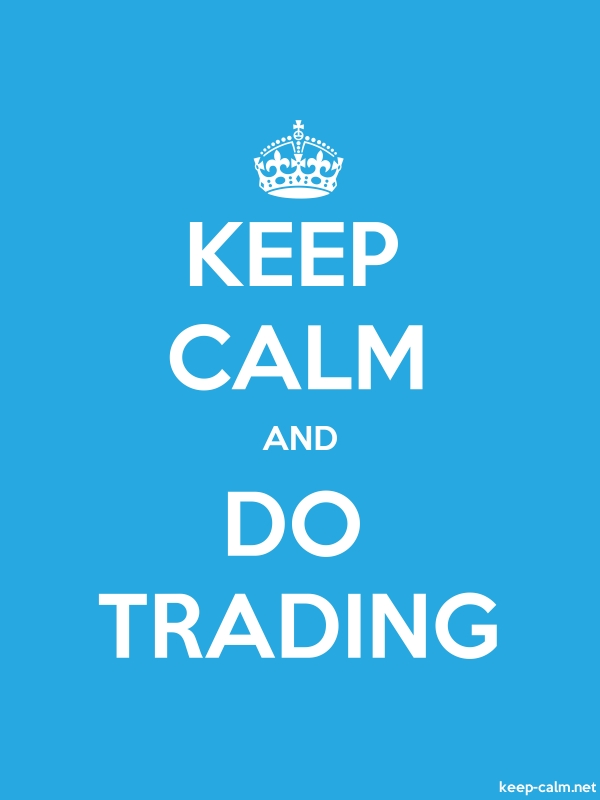 KEEP CALM AND DO TRADING - white/blue - Default (600x800)