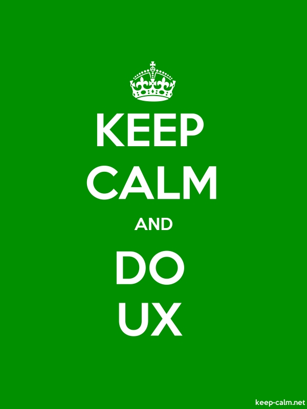 KEEP CALM AND DO UX - white/green - Default (600x800)