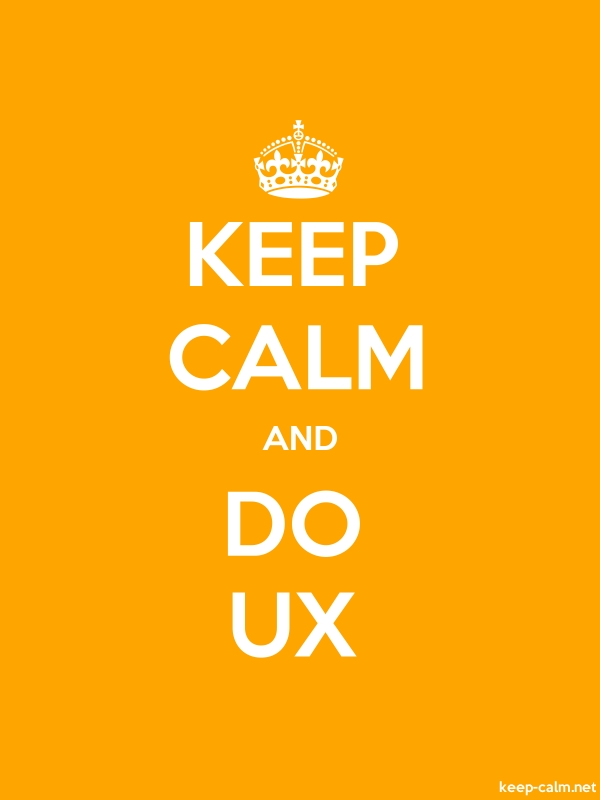 KEEP CALM AND DO UX - white/orange - Default (600x800)