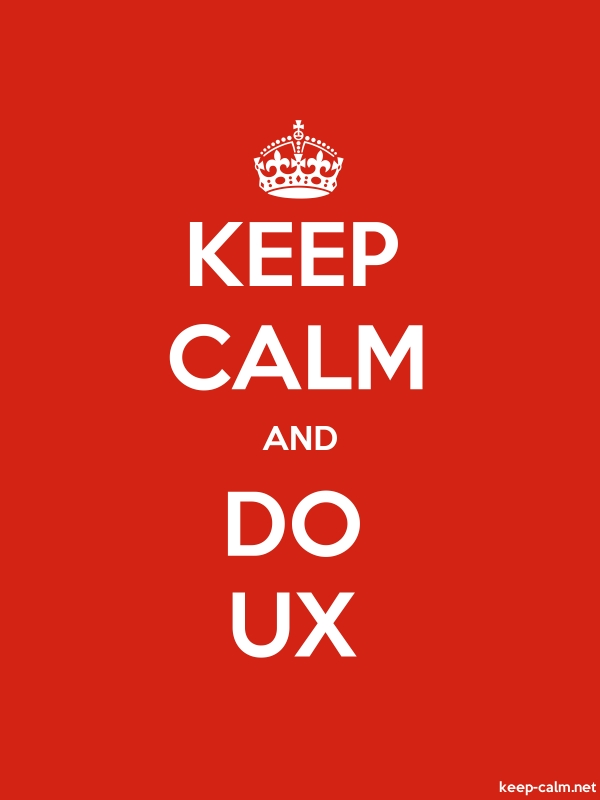 KEEP CALM AND DO UX - white/red - Default (600x800)