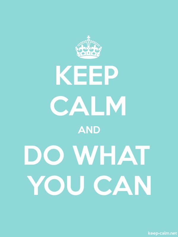 KEEP CALM AND DO WHAT YOU CAN - white/lightblue - Default (600x800)