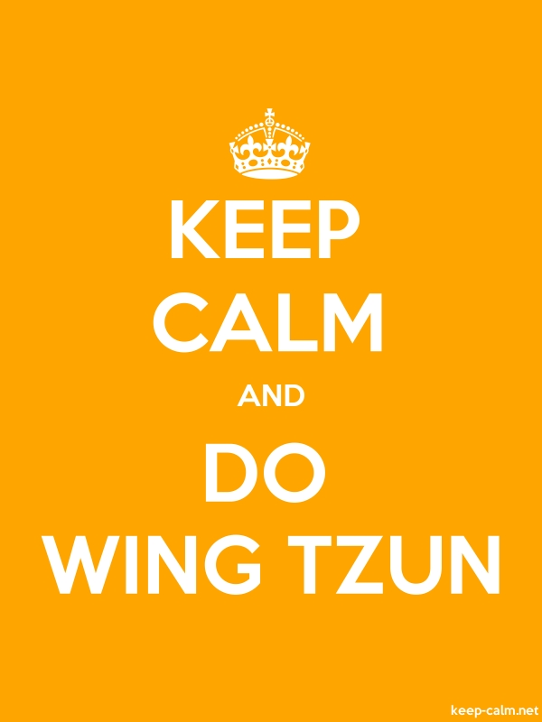 KEEP CALM AND DO WING TZUN - white/orange - Default (600x800)